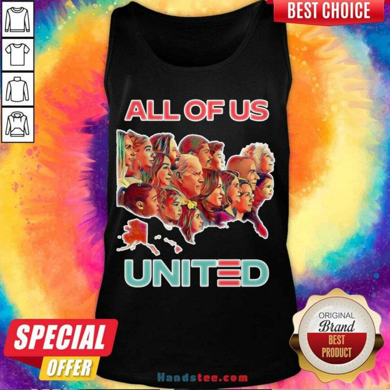 Funny All Of Us United By Biden Harris President 2020 Tank Top- Design By Handstee.com