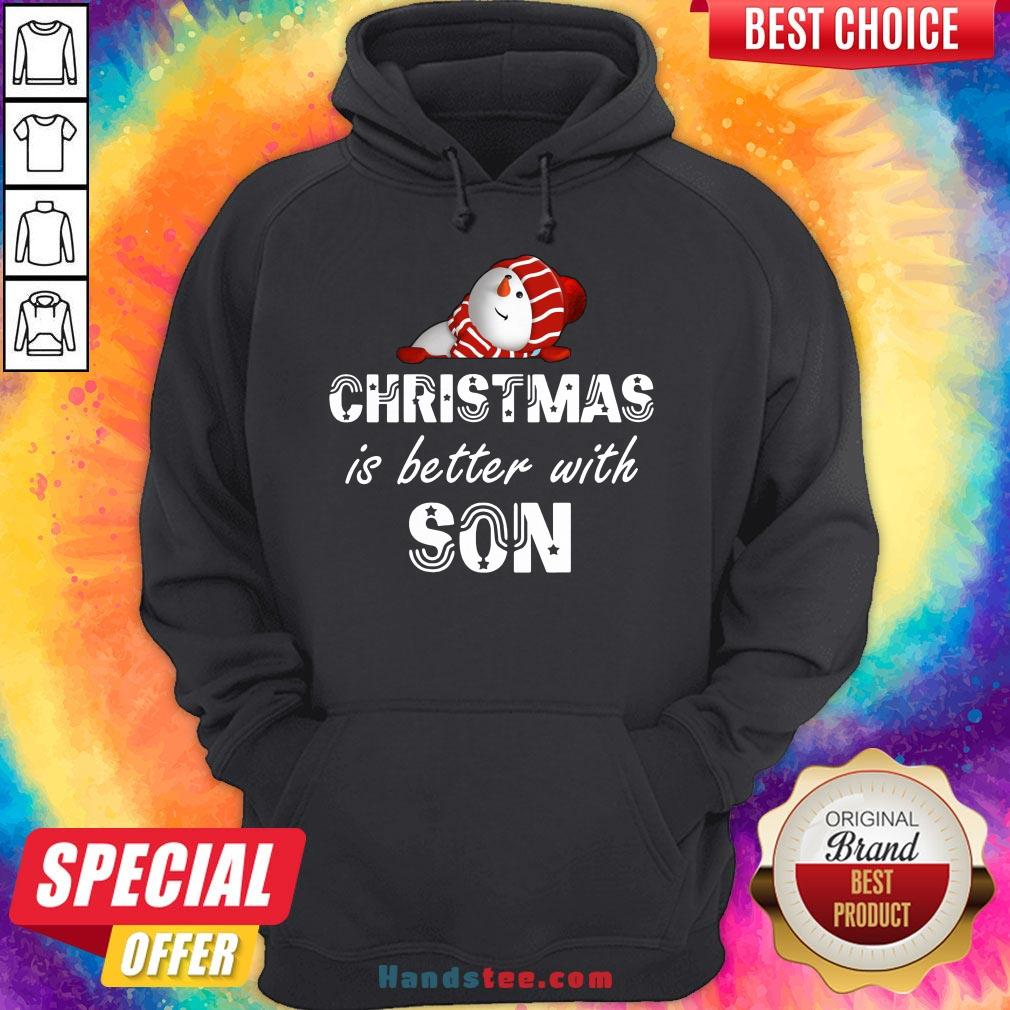 Funny Christmas Is Better With Son Hoodie- Design By Handstee.com