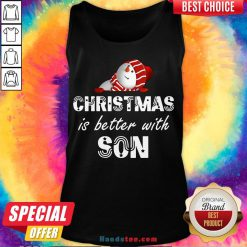 Funny Christmas Is Better With Son Tank Top- Design By Handstee.com