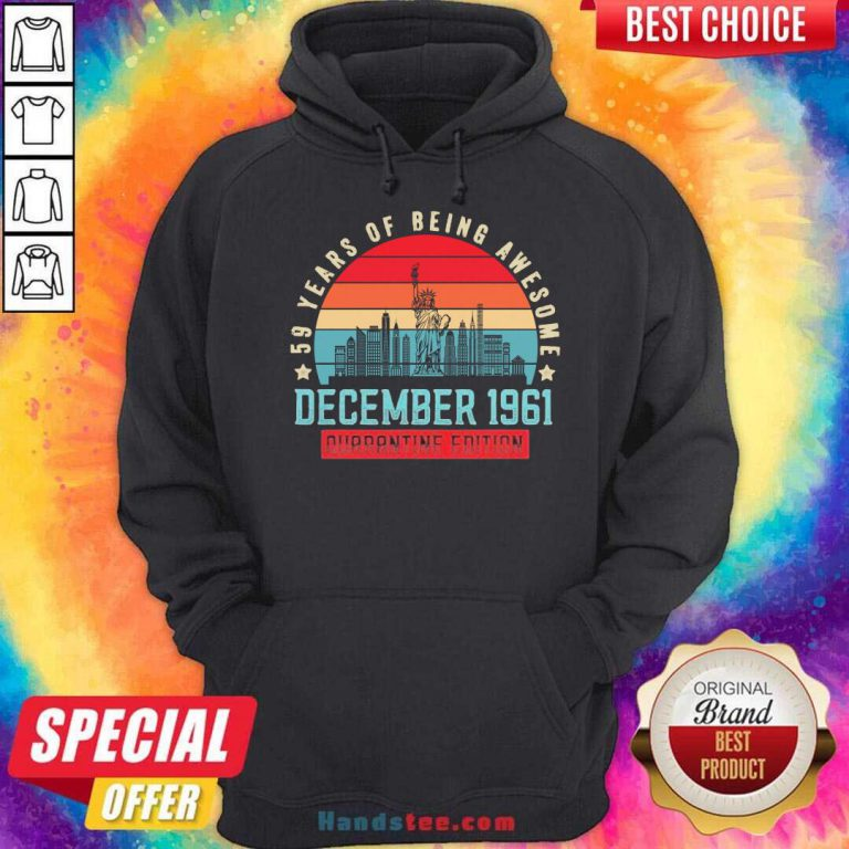 December 1961 59 Year Of Being Awesome Quarantine Edition Vintage Hoodie- Design By Handstee.com