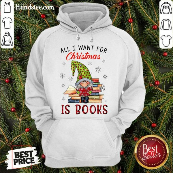Funny Gnome All I Want For Christmas Is Books Hoodie- Design By Handstee.com