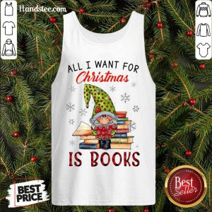 Funny Gnome All I Want For Christmas Is Books Tank Top- Design By Handstee.com