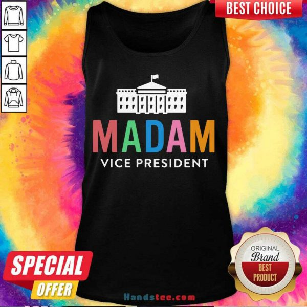 Funny Madam Vice President Colorful White House First Tank Top- Design By Handstee.com
