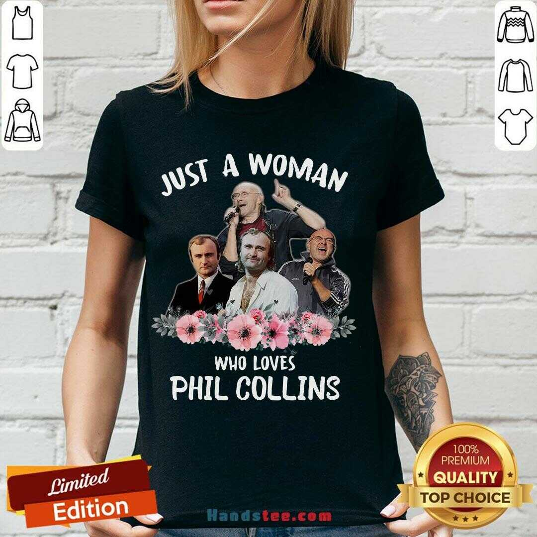 Funny Phil Collins Floral Just A Woman Who Loves  V-neck- Design By Handstee.com