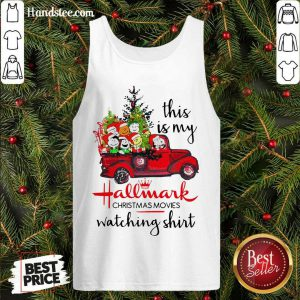Funny The Peanuts This Is My Hallmark Christmas Movies Watching Tank Top- Design By Handstee.com