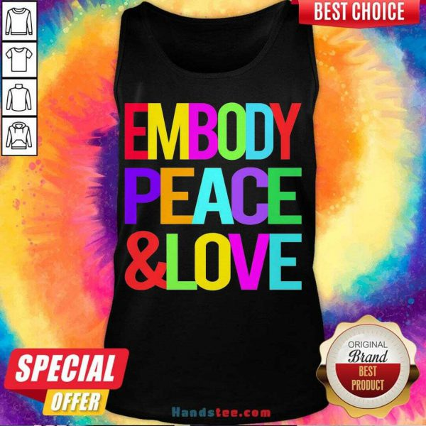 Happy Embody Peace And Love Tank Top- Design By Handstee.com