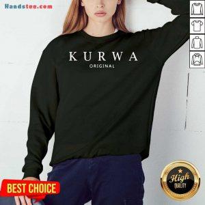 Happy Kurwa Original Sweatshirt- Design By Handstee.com