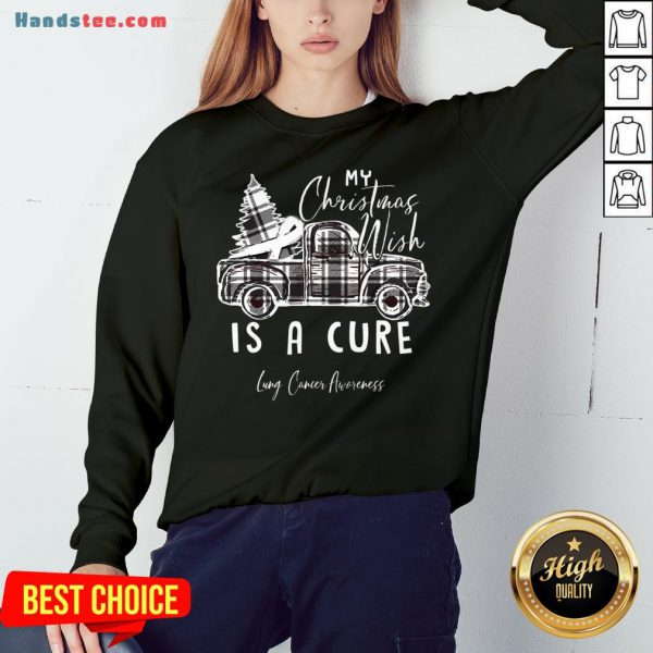 Happy My Christmas Wish Is A Cure Lung Cancer Awareness Pine Ribbon Lung Cancer Awareness Sweatshirt- Design By Handstee.com