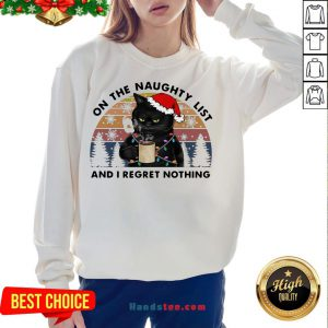 Happy Santa Black Cat On The Naughty List And I Regret Nothing Vintage Retro Sweatshirt- Design By Handstee.com