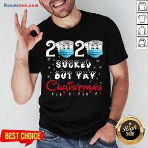 Hot 2020 Sucked But Yay Christmas Gift 2020 Sucked But Yay Christmas Shirt- Design By Handstee.com
