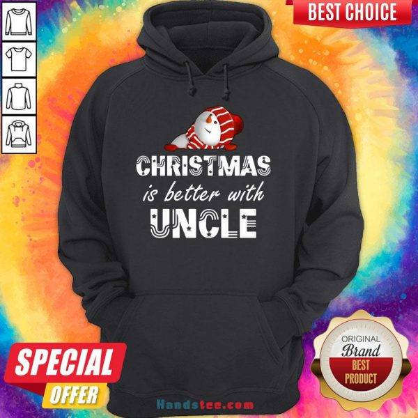Nice Christmas Is Better With Uncle Hoodie- Design By Handstee.com