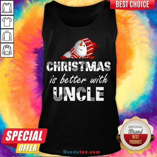 Nice Christmas Is Better With Uncle Tank Top- Design By Handstee.com
