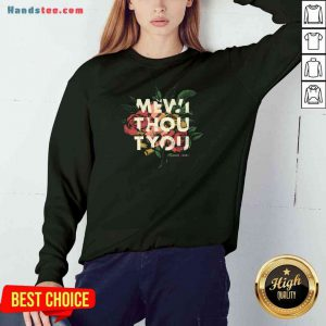 Nice Me Without You Floral Sweatshirt- Design By Proposetees.com