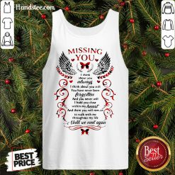 Nice Missing You I Think About You Always I Think About You Still Tank Top- Design By Handstee.com