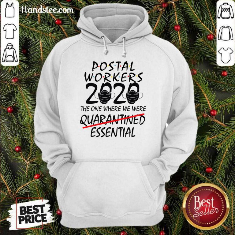Postal Workers 2020 The One Where We Were Quarantined Essential Hoodie- Design By Handstee.com