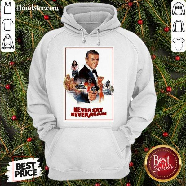 Nice Sean Connery James Bond 007 Never Say Never Again Hoodie- Design By Handstee.com