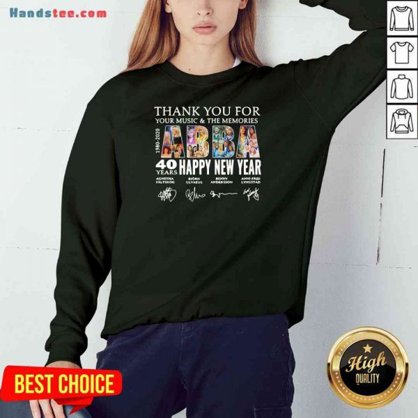Nice Thank You For You Music And The Memories 40 Years Happy New Year Sweatshirt- Design By Proposetees.com