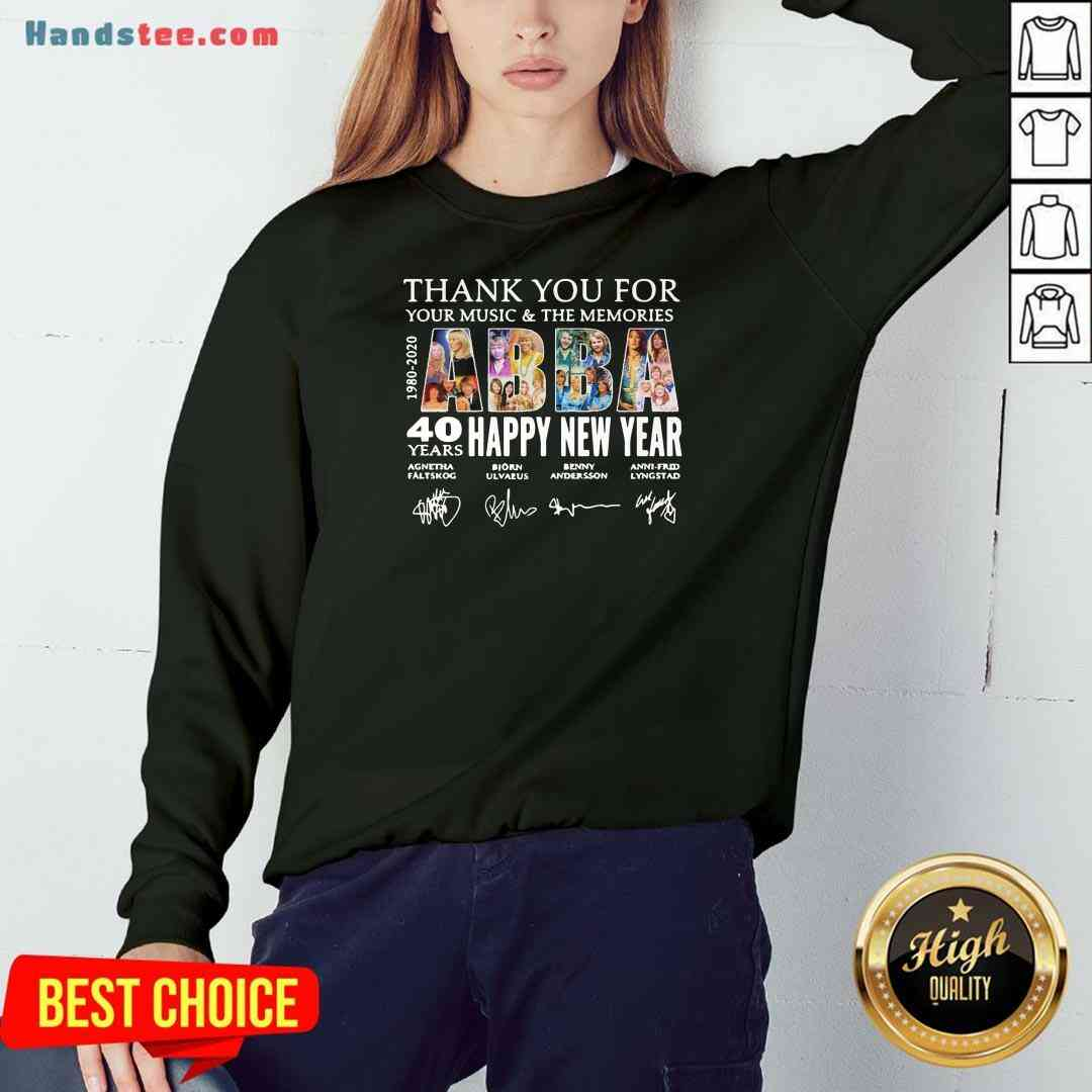 Nice Thank You For You Music And The Memories 40 Years Happy New Year Sweatshirt- Design By Handstee.com
