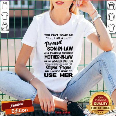 You Can't Scare Me I'm A Proud Son-In-Law Of A Freaking Awesome Mother-In-Law V-neck- Design By Handstee.com