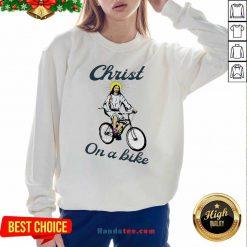 Official Christ On A Bike Lord Risen Jesus God Church Sweatshirt- Design By Handstee.com