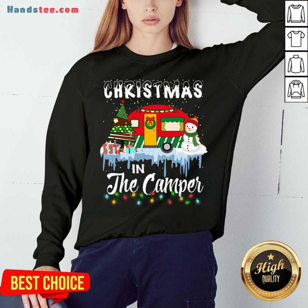 Christmas In The Camper Family Cute Funny Tee Camping Lover Xmas Trip Sweatshirt- Design By Handstee.com