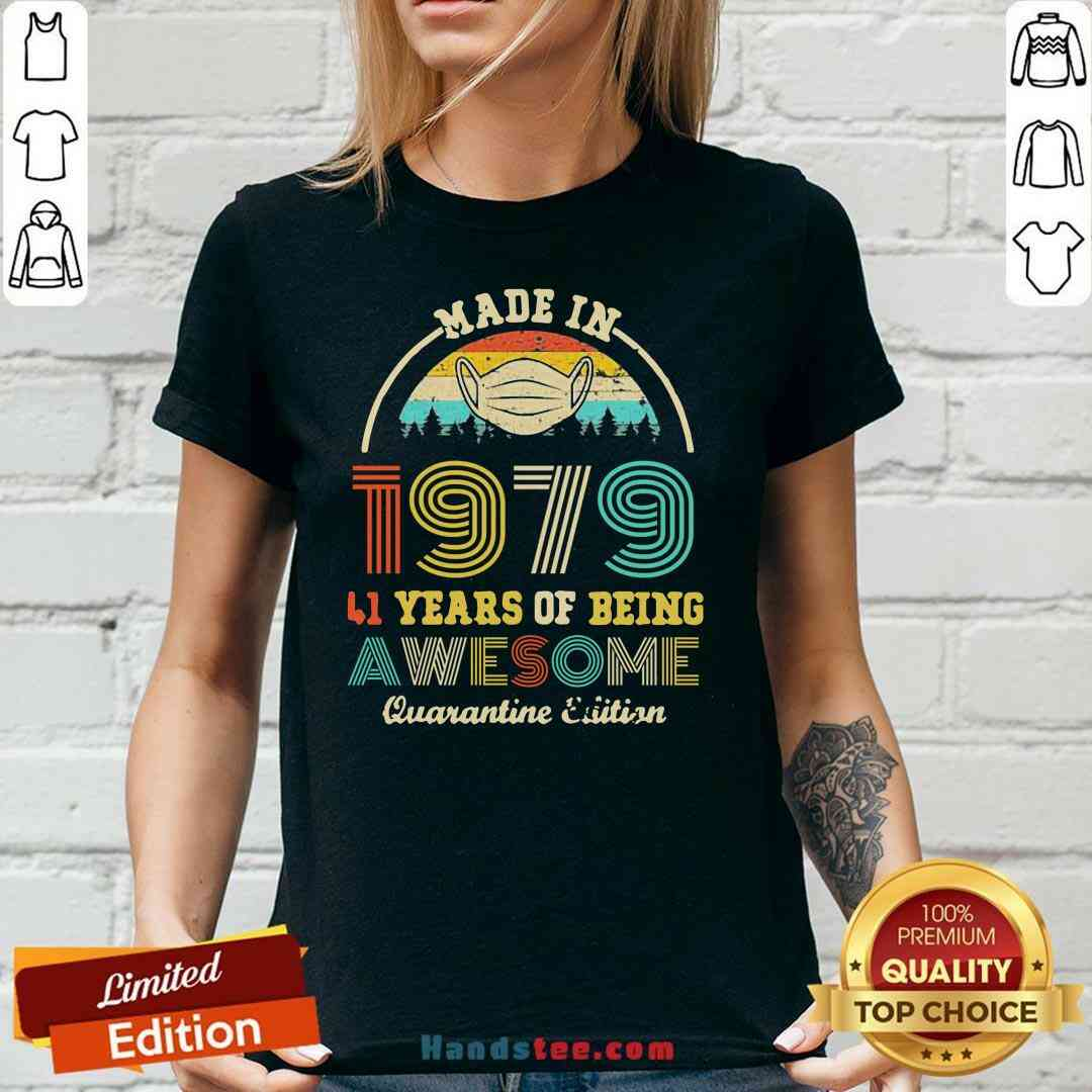 Official Made In 1979 41 Years Of Being Awesome Quarantine Edition Retro Vintage V-neck- Design By Handstee.com