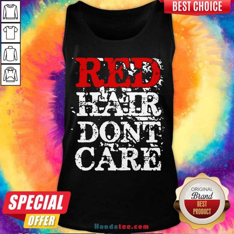 Red Hair Don't Care Tank-Top- Design By Handstee.com