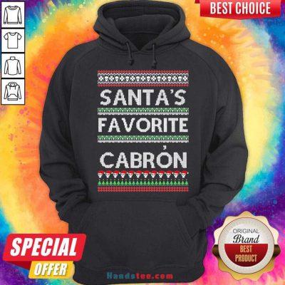 Santas Favorite Cabron Og Navidad Ugly Christmas Hoodie- Design By Handstee.com
