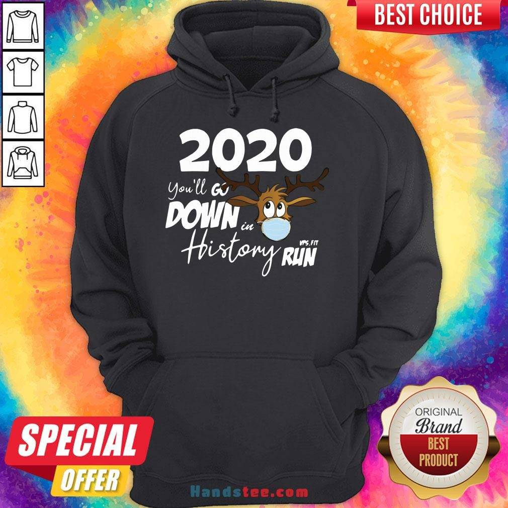 Original Christmas 2020 You'll Go Down In History Run Hoodie- Design By Handstee.com