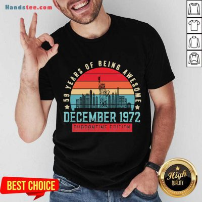 December 1972 48 Year Of Being Awesome Quarantine Edition Vintage Shirt- Design By Handstee.com