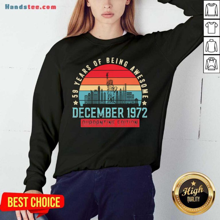December 1972 48 Year Of Being Awesome Quarantine Edition Vintage Sweatshirt- Design By Handstee.com