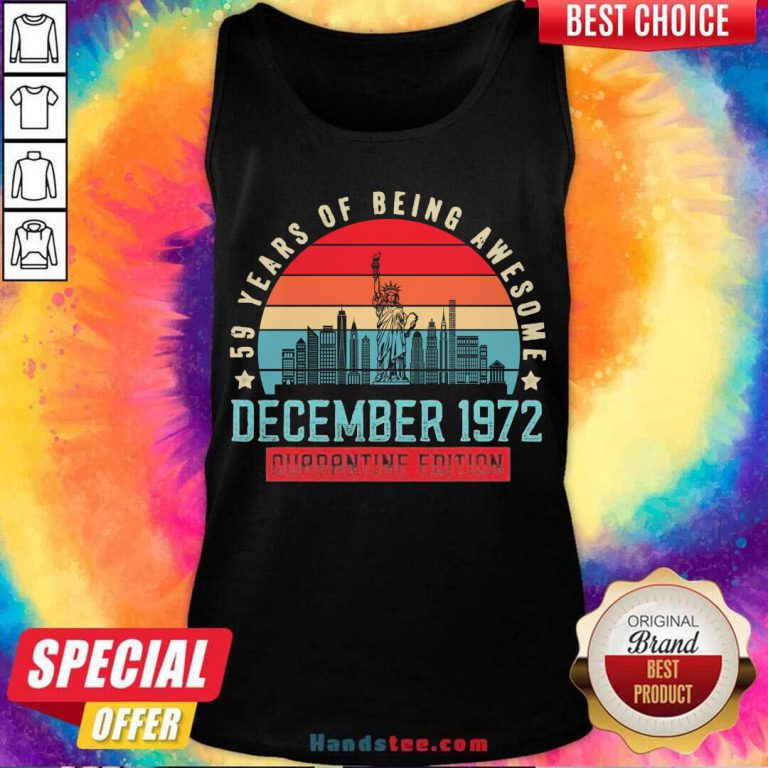 December 1972 48 Year Of Being Awesome Quarantine Edition Vintage Tank-Top- Design By Handstee.com