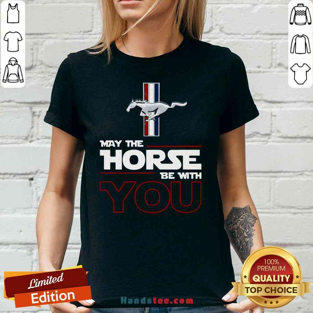 Original May The Horse Be With You V-neck- Design By Handstee.com