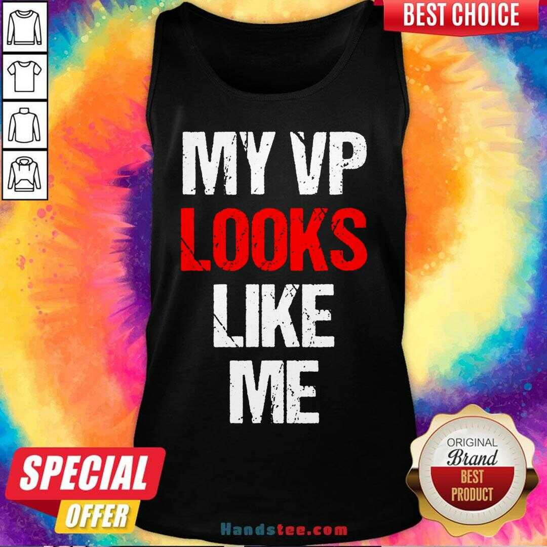 Original My Vp Looks Like Me Shirt Madam Vice President Celebration Tank Top- Design By Handstee.com