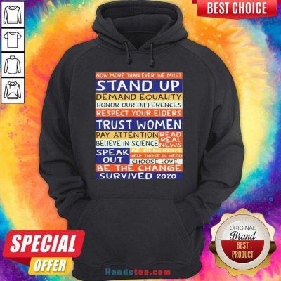 Original No More Than Ever We Must Stand Up Demand Equality Hoodie- Design By Handstee.com