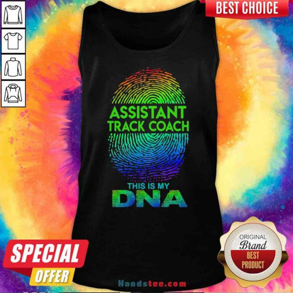 Perfect Assistant Track Coach This Is My Dna Fingerprints Tank-Top- Design By Proposetees.com