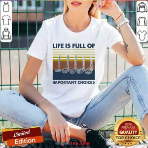Perfect Gold Life Is Full Of Important Choices Vintage V-neck- Design By Handstee.com