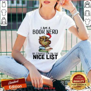 Perfect Owl I Am A Book Nerd Of Course I'm On The Nice List Christmas V-neck- Design By Handstee.com