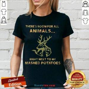 Perfect There's Room For All Animals Right Next To My Mashed Potatoes V-neck- Design By Handstee.com