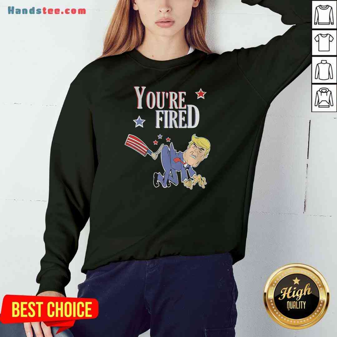 Perfect You're Fired Donald Trump American Flag Sweatshirt- Design By Handstee.com