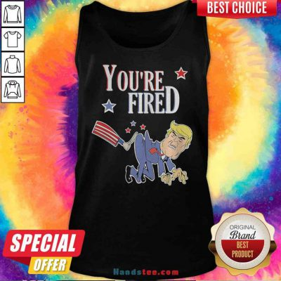 Perfect You're Fired Donald Trump American Flag Tank-Top- Design By Proposetees.com