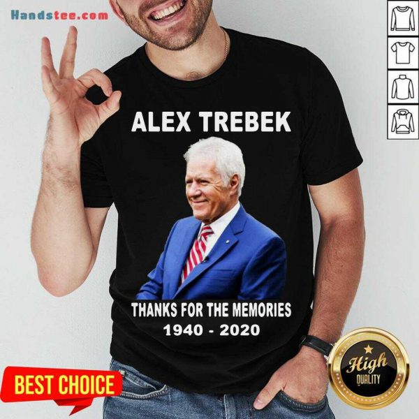 Premium Alex Trebek Thanks For The Memories 1940 2020 RIP Shirt- Design By Handstee.com
