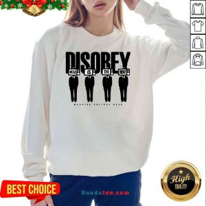 Premium Disobey Media Is The Enemy Sweatshirt- Design By Proposetees.com