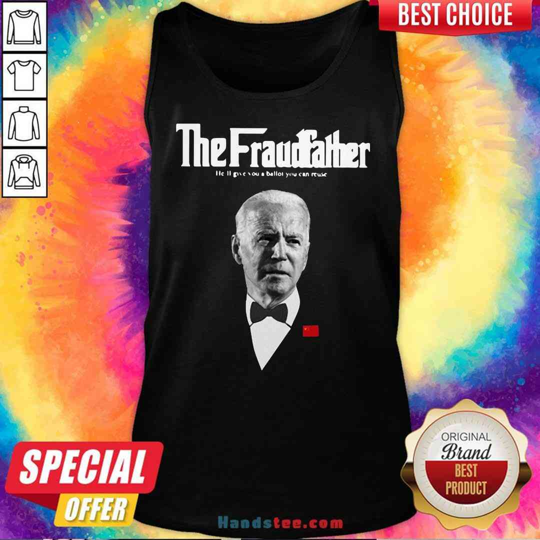 Premium Joe Biden The Grandfather He'll Give You A Ballot You Can Reuse Tank-Top- Design By Handstee.com