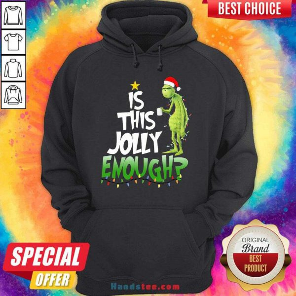 Premium Santa Grinch Light Is This Jolly Enough Christmas Sweater Hoodie- Design By Handstee.com