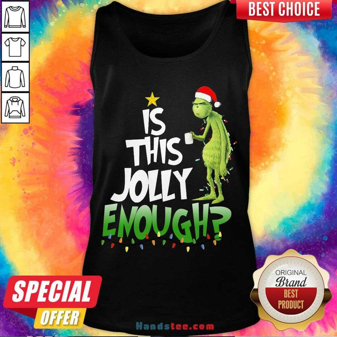 Premium Santa Grinch Light Is This Jolly Enough Christmas Sweater Tank Top- Design By Handstee.com