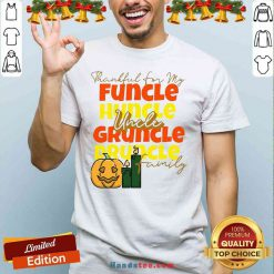 Premium Thankful For My Huncle Uncle Gruncle Druncle Family Pumpkin Halloween Shirt- Design By Handstee.com