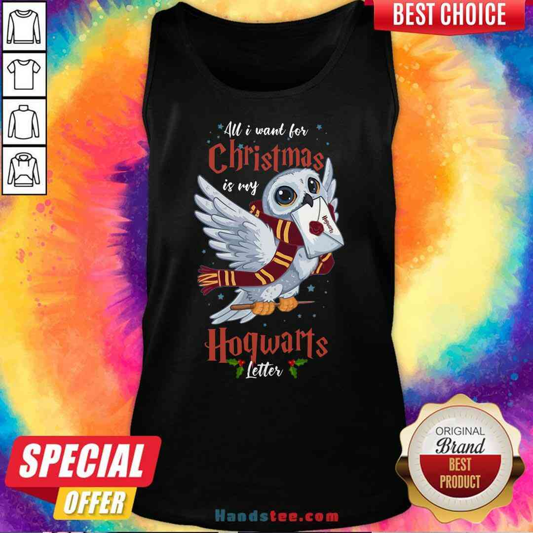 Pretty All I Want For Christmas Is My Hogwarts Letter Tank-Top- Design By Handstee.com