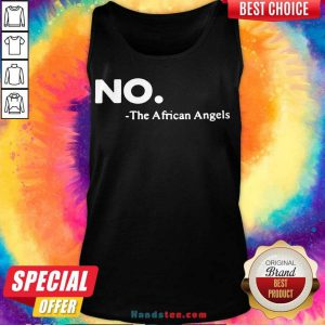 Pretty No The African Angels Tank Top- Design By Handstee.com