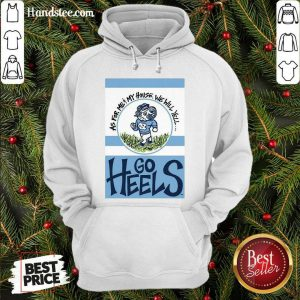 Pretty North Carolina Tar Heels As For Me And My House Garden Flag Go Heels Hoodie- Design By Handstee.com